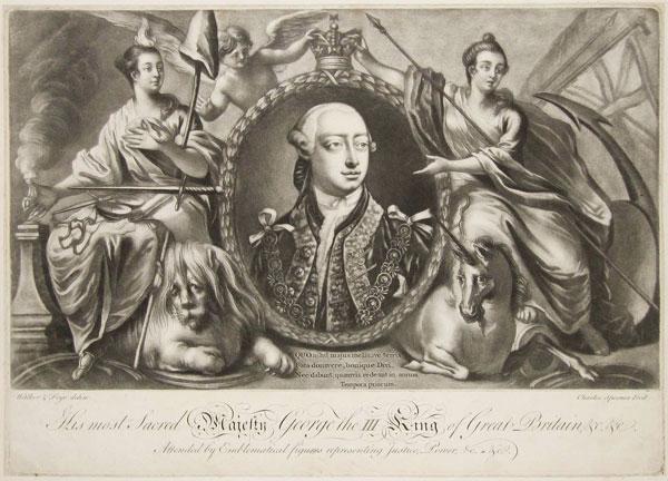 His most Sacred Majesty George the III King of Great Britain, & c. & c. Attended by Emblematical figures representing Justice, Power, &c. &c.