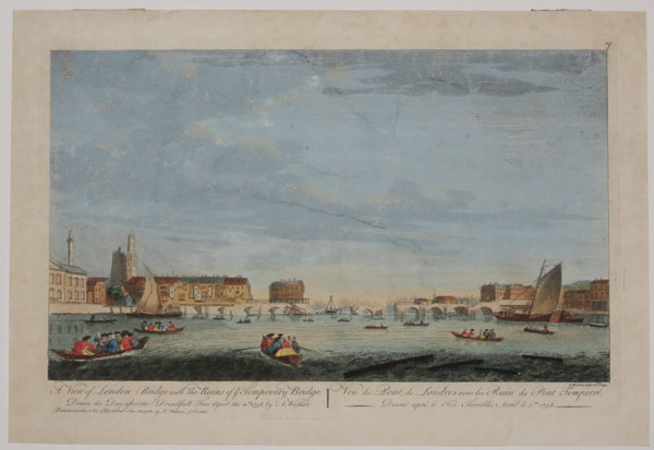 A View of London Bridge with the Ruins of ye Temporary Bridge,