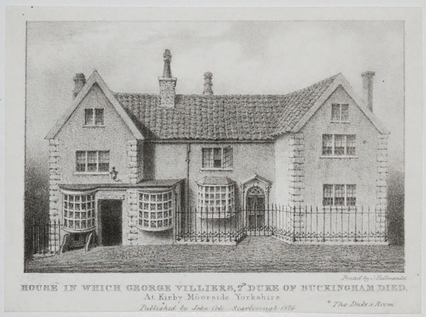 House in which George Villiers, 2d. Duke of Buckingham Died,
