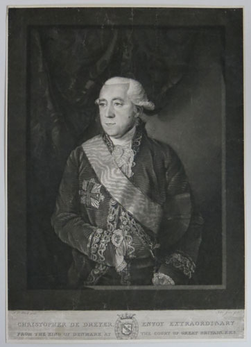 [Denmark] Christopher de Dreyer, Envoy Extraordinary from the King of Denmark, at the Court of Great Britain, F.R.S.