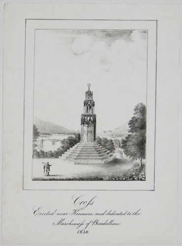 [Maxwell's Temple, Kenmore, Scotland]  Cross Erected near Kenmore, and dedicated to the Marchioness of Breadalbane.  1830.