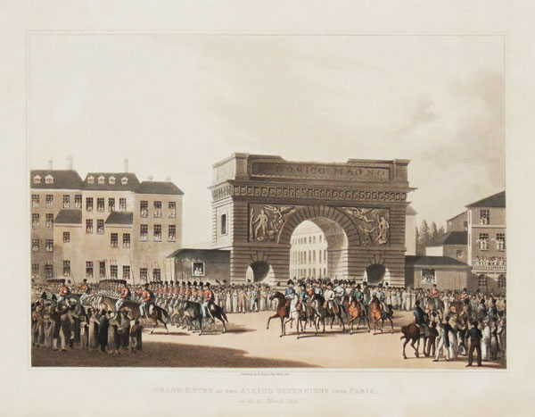 Grand Entry of the Allied Sovereigns into Paris, on the 31, March, 1814.