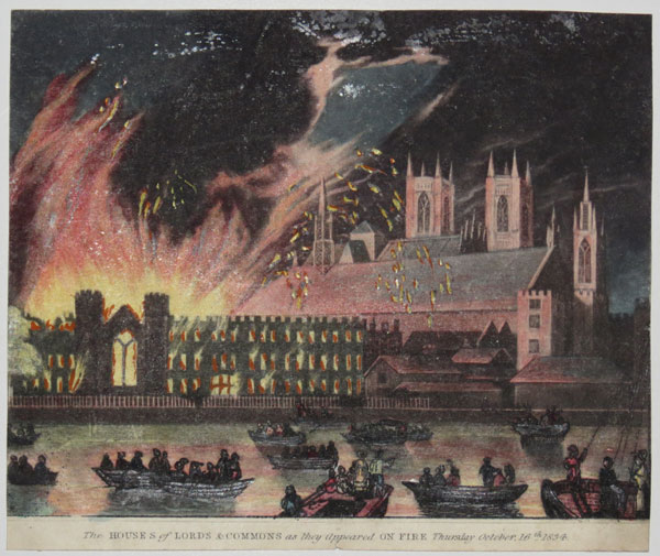 The Houses of Lords & Commons as they appeared on Fire Thursday October, 16.th 1834.