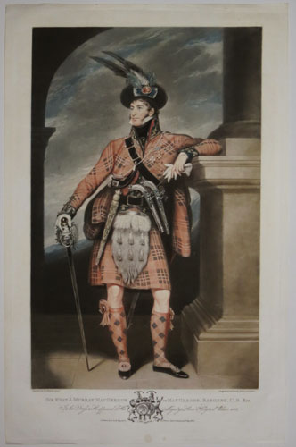 Sir Evan J. Murray MacGregor of MacGregor, Baronet. C.B. &cc. In the Dress as He appeared at His Majesty's Levee Holyrood Palace. 1822.