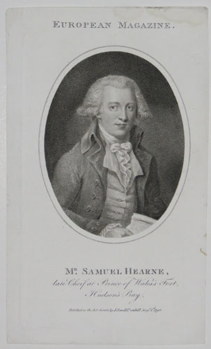Mr. Samuel Hearne, late Chief at Prince of Wales's Fort, Hudson's Bay.