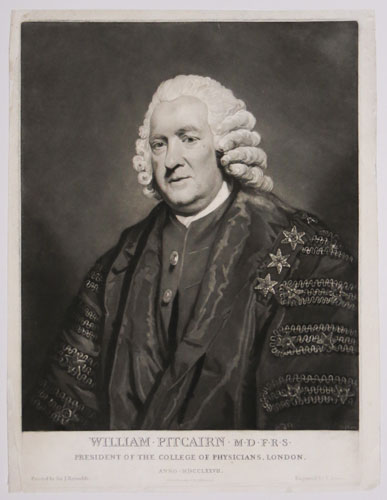 William Pitcairn M.D. F.R.S. President of the College of Physicians, London.