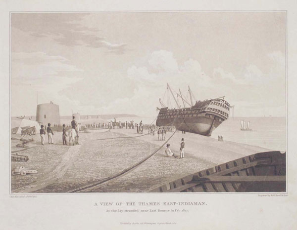 A View of the Thames East-Indiaman. As she lay stranded near East Bourne in Feb. 1822.