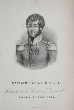 Captain Napier. R.N.C.B  Admiral in the Service of Donna Maria.  Queen of Portugal.