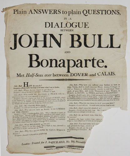 Plain Answers to plain Questions, in a Dialogue between John Bull and Bonaparte, Met Half-Seas over between Dover and Calais.