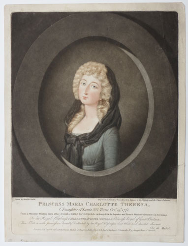 [France] Princess Maria Charlotte Theresa, Daughter of Lewis XVI Born Oct.r 19th 1778.