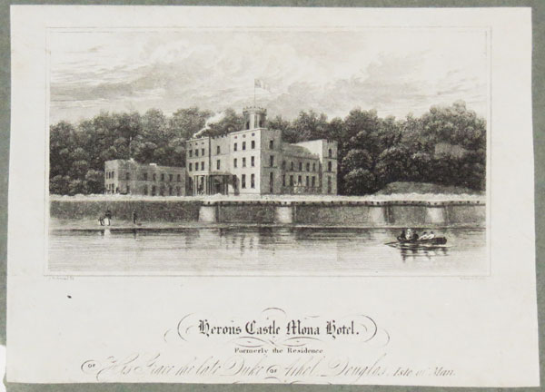 Heron's Castle Mona Hotel. Formerly the Residence of His Grace the Late Duke of Athol, Douglas, Isle of Man.