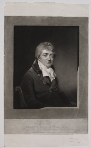 To Warren Hastings, Esq.r, This Portrait of his Friend Major Scott Waring,