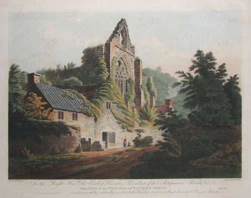 To the Right Hon.ble the Earl of Leicester - President of the Antiquarian Society &c, &c. This View of the West End of Tintern Abbey