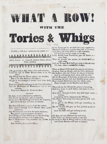 "What a Row! with the Tories and Whigs. Tune, -""Oh dear! what can the matter be."" [...]"