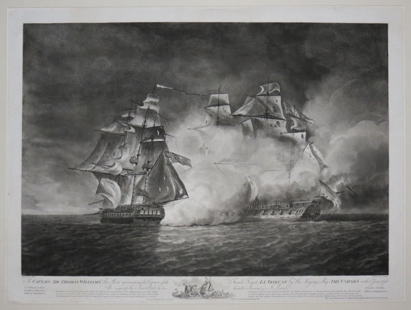 To Captain Sir Thomas Williams, this print representing the Capture of the French Frigate La Tribune by His Majesty's ship the Unicorn on the 8.th June 1796, is resepectfully inscribed by his humble servant N. Pocock.