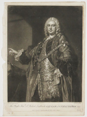 The Right Hon.ble S.r Robert Ladbrooke Lord Mayor of the City of London 1748.