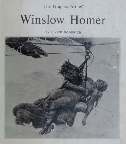 The Graphic Art of Winslow Homer.