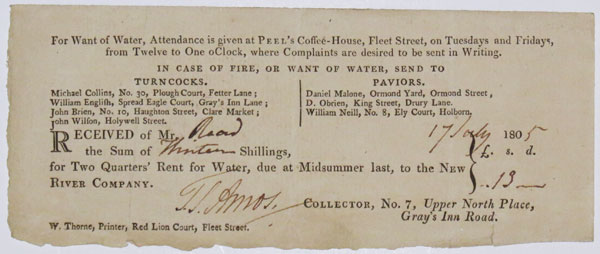 Received of Mr [Read] the sum of [Thirteen] Shillings, for Two Quarters' Rent for Water, due at Midsummer last, to the New River Company. [17 July] 180[5].