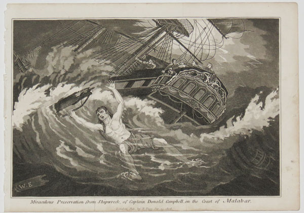 Miraculous Preservation from Shipwreck, or Captain Donald Campbell, on the Coast of Malabar.