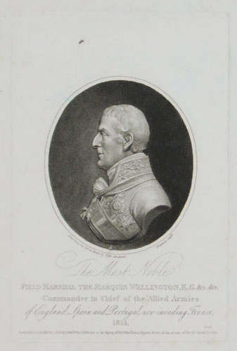The Most Noble Field Marshal the Marquis Wellington, K.G. &c, &c.