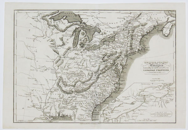 United States of America Exhibiting the Seat of War on the Canadian Frontier From 1812 to 1815.