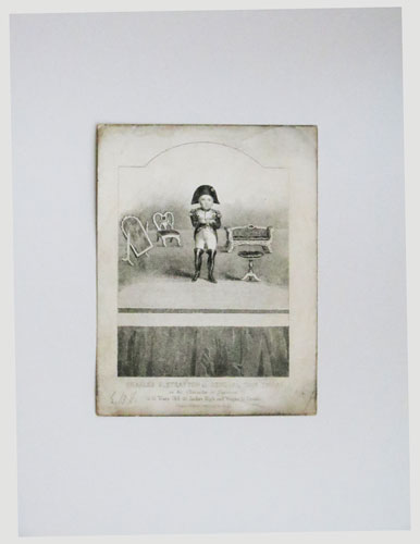Charles S. Stratton as General Tom Thumb, in his Character as Napoleon is 12 Years Old. 25 Inches High and Weighs 15 Pounds.