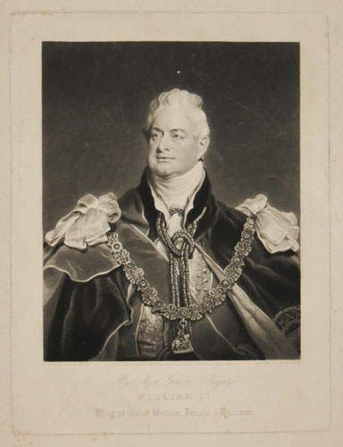 His Most Gracious Majesty William IV. King of Great Britain, Ireland & Hanover.