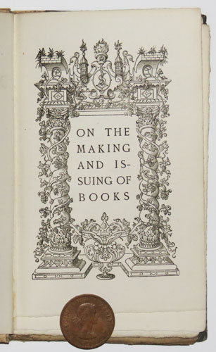 On the Making and Issuing of Books.