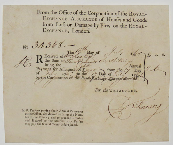 [Receipt for insurance payments to Royal-Exchange Assurance by Sir William Lee]
