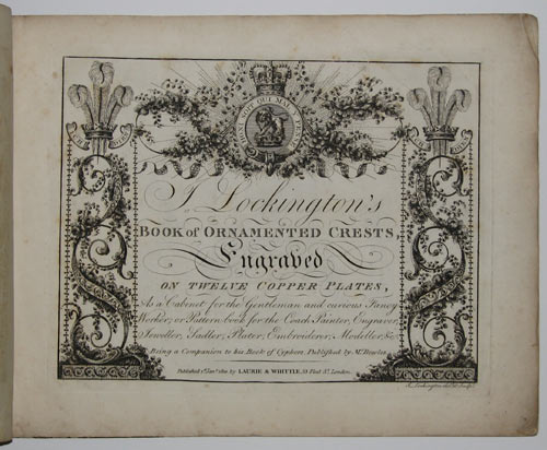 J..Lockington's Book of Ornamented Crests, Engraved on Twelve Copper Plates,