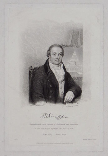 William Capon. Draughtsman and Painter of Architecture and Landscape, to His late Royal Highness, the Duke of York. Born 1757._Died 1827.