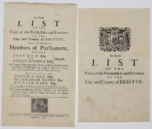 An Exact List of the Votes of the Freeholders and Freemen, of the City and County of Bristol,