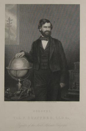 Col. Tal. P. Shaffner, LL.D. &c. Projector of the North Atlantic Telegraph.