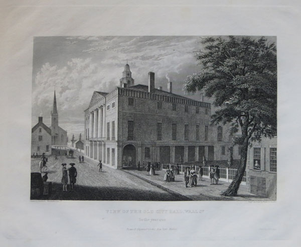 View of the Old City Hall, Wall St. In the year 1789.