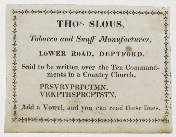 [Tobacco] Thos. Slous, Tobacco and Snuff Maunufacturer, Lower Road, Deptford.