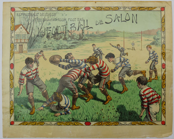 "El ""Football"" de Salon. The Drawing Room Football. Le Football de Salon."