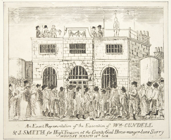An Exact Representation of the Execution of W.m Cundell & J. Smith for High Treason at the County Goal [sic]