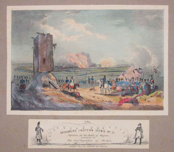 Spooner's Protean Views, No. 21. Napoleon at the Battle of Wagram, Changing to The Conflagration of Moscow.