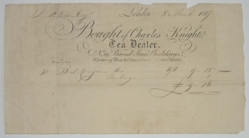 [TEA]  Bought of Charles Knight, Tea Dealer, No.19, Broad Street Buildings, (Corner of Rose & Crown Court, Moorfields.