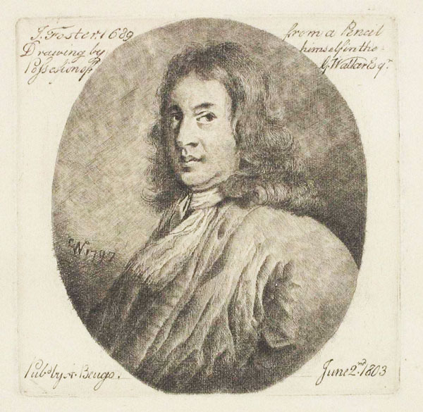 J. Foster, 1689, from a Pencil Drawing by himself in the Possession of G. Walker Esqr.