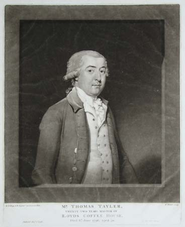 Mr. Thomas Tayler,  Twenty Two Years Master Of Lloyds Coffee House.  Died 6th. June 1796, aged 50.