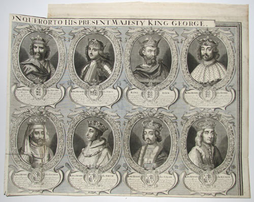 The Monarchs of England from William the Conqueror, to his Present Majesty King George.