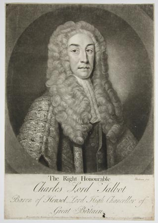 The Right Honourable Charles Lord Talbot, Baron of Hensol, Lord High Chancellor of Great Britain.