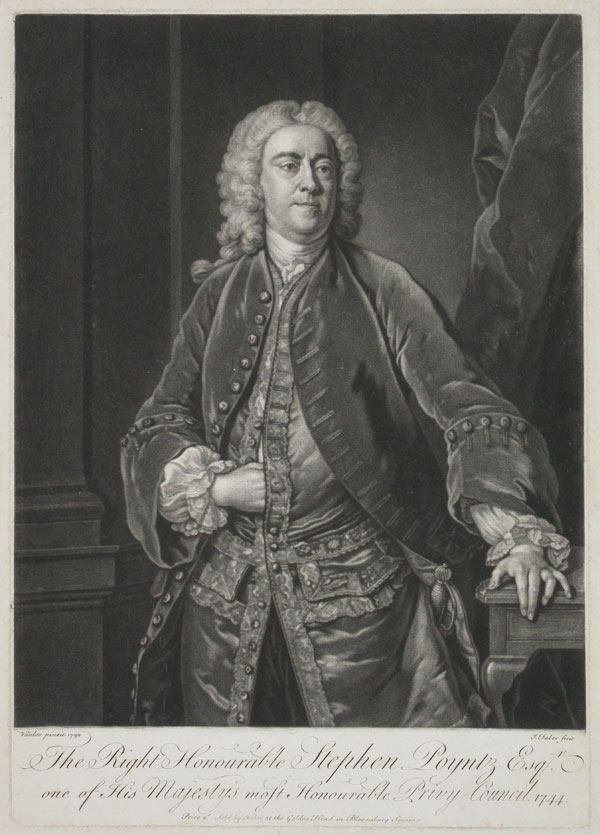 The Right Honourable Stephen Poynz Esq.r one of his Majesty's most Honourable Privy Council, 1744.