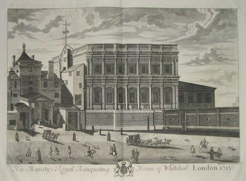 His Majesty's Royal Banqueting House of Whitehal. London. 1713.
