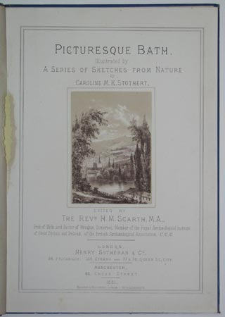 Picturesque Bath.  Illustrated by A Series Of Sketches From Nature by Caroline M.K. Stothert.