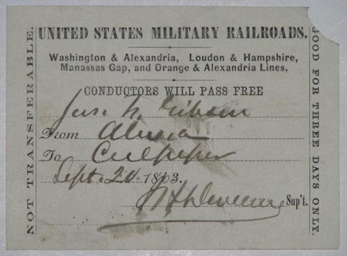 United States Military Railroads.  Washington & Alexandria, Loudon & Hampshire, Manassas Gap, and Prange & Alexandria Lines.  Conductor Will Pass Free  ['Jas. H. Gibson(?)' mss.]  From ['(unidentified town') mss.]  To ['Culpeper' mss.]  Sept. 20 1863.  [i