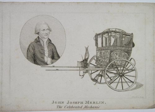 John Joseph Merlin,  The Celebrated Mechanic.
