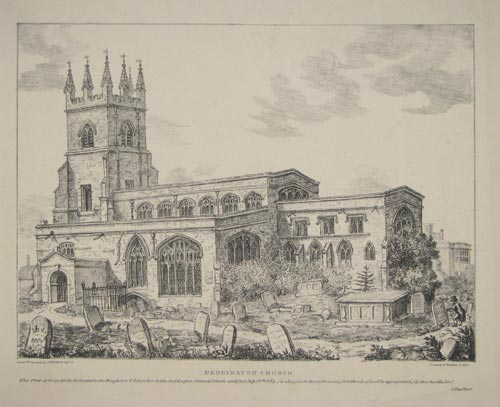 Deddington Church. This Print is Respectfully Dedicated to the Benefactor & Subscribers to the Deddington National Schools, established July 26th. 1814, (to whose funds the profits arising from the sale of it will be appropriated;) by their humble Serv.t,