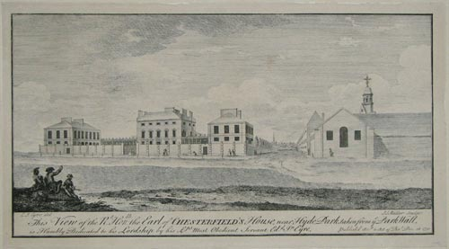 View of the Rt: Honble: the Earl of Chesterfield's House,